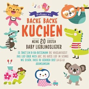 backe backe kuchen meine 20 ersten baby lieblings cd. Black Bedroom Furniture Sets. Home Design Ideas