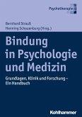 Bindung in Psychologie und Medizin (eBook, ePUB)