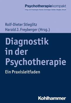Diagnostik in der Psychotherapie (eBook, ePUB)