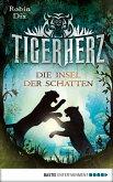 Die Insel der Schatten / Tigerherz Bd.2 (eBook, ePUB)