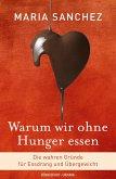 Warum wir ohne Hunger essen (eBook, ePUB)