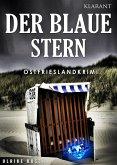 Der Blaue Stern. Ostfrieslandkrimi (eBook, ePUB)