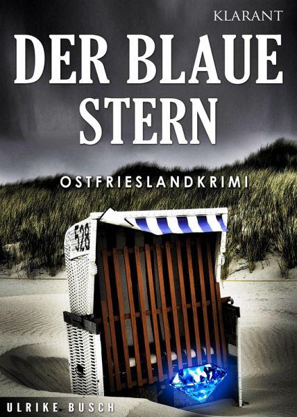 Der Blaue Stern. Ostfrieslandkrimi (eBook, ePUB) - Busch, Ulrike