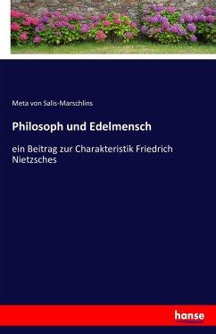 Philosoph und Edelmensch