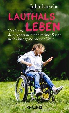 Lauthalsleben (eBook, ePUB) - Latscha, Julia