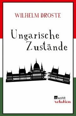 Ungarische Zustände (eBook, ePUB)