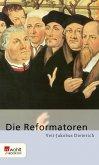 Die Reformatoren (eBook, ePUB)