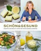 Schön & gesund (eBook, ePUB)