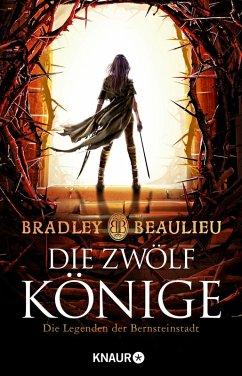 Die Zwölf Könige / Legenden der Bernsteinstadt Bd.1 (eBook, ePUB) - Beaulieu, Bradley