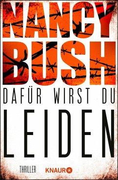 Dafür wirst du leiden / Detective Rafferty Bd.4 (eBook, ePUB) - Bush, Nancy