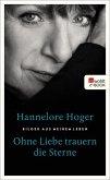 Ohne Liebe trauern die Sterne (eBook, ePUB)