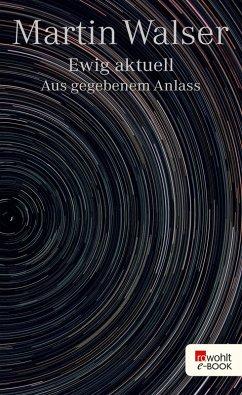 Ewig aktuell (eBook, ePUB) - Walser, Martin