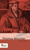 Thomas Müntzer (eBook, ePUB)