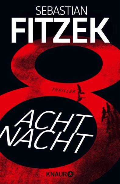 AchtNacht (eBook, ePUB) - Fitzek, Sebastian