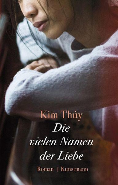 Die vielen Namen der Liebe (eBook, ePUB) - Thúy, Kim
