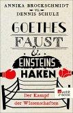 Goethes Faust und Einsteins Haken (eBook, ePUB)