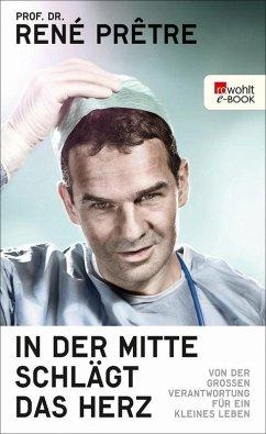 In der Mitte schlägt das Herz (eBook, ePUB) - Prêtre, René