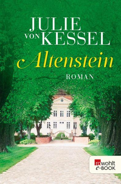 Altenstein Ebook Epub Von Julie Von Kessel Portofrei Bei Bücherde