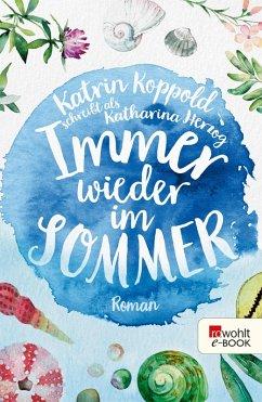 Immer wieder im Sommer (eBook, ePUB) - Herzog, Katharina