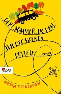 Der Sommer, in dem ich die Bienen rettete (eBook, ePUB) - Stevenson, Robin