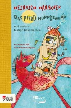 Das Pferd Huppdiwupp und andere lustige Geschichten (eBook, ePUB) - Hannover, Heinrich