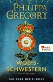 Wolfsschwestern / Das Erbe der Tudors Bd.1 (eBook, ePUB)