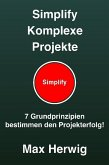 Simplify Komplexe Projekte (eBook, ePUB)