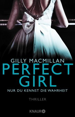 Perfect Girl - Nur du kennst die Wahrheit (eBook, ePUB) - Macmillan, Gilly