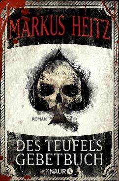 Des Teufels Gebetbuch (eBook, ePUB) - Heitz, Markus
