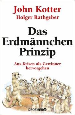 Das Erdmännchen-Prinzip (eBook, ePUB) - Kotter, John; Rathgeber, Holger