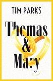 Thomas & Mary (eBook, ePUB)