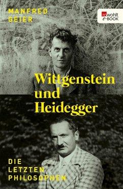Wittgenstein und Heidegger (eBook, ePUB) - Geier, Manfred