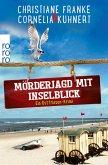 Mörderjagd mit Inselblick / Ostfriesen-Krimi Bd.4 (eBook, ePUB)