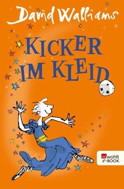 Kicker im Kleid (eBook, ePUB) - Walliams, David