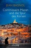 Commissaire Mazan und die Spur des Korsen / Commissaire Mazan Bd.3 (eBook, ePUB)