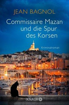 Commissaire Mazan und die Spur des Korsen / Com...