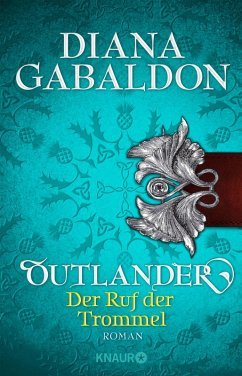 Outlander - Der Ruf der Trommel / Highland Saga Bd.4 (eBook, ePUB) - Gabaldon, Diana