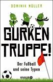 Gurkentruppe! (eBook, ePUB)
