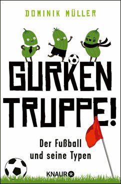 Gurkentruppe! (eBook, ePUB) - Müller, Dominik