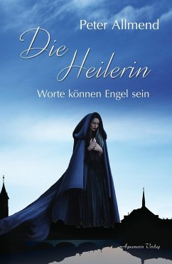Die Heilerin - Allmend, Peter