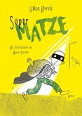 Super-Matze / Super-Helden Bd.2
