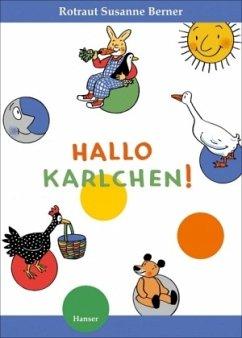 Hallo, Karlchen! - Berner, Rotraut Susanne