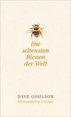 Die seltensten Bienen der Welt. - Goulson, Dave