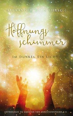 Hoffnungsschimmer - Im Dunkel ein Licht - Innings, Ava;Daschek, Bernd;Schott, Bettina