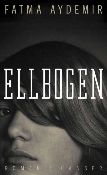 Ellbogen - Aydemir, Fatma