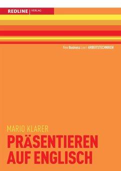 Präsentieren auf Englisch - Klarer, Mario