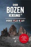 Herz-Jesu-Blut / Der Bozen-Krimi Bd.1