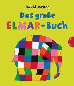 Das große Elmar-Buch - McKee, David