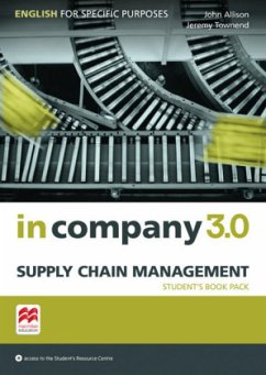 In Company 3.0 - Supply Chain Management. Student's Book with Online-Student's Resource Center - Allison, John; Townend, Jeremy
