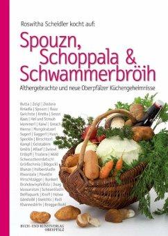 Spouzn, Schoppala & Schwammerbröih - Scheidler, Roswitha